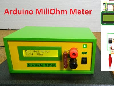 DIY Miliohmmeter for Measure Low Value Resistances