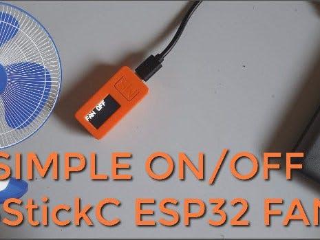 DIY Fan With an ON-OFF Button - M5StickC ESP32