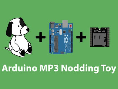 Arduino MP3 Nodding Toy
