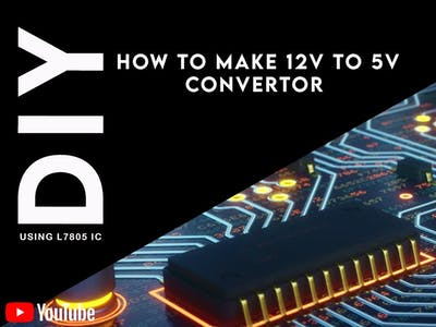 How to make 12v to 5v convertor