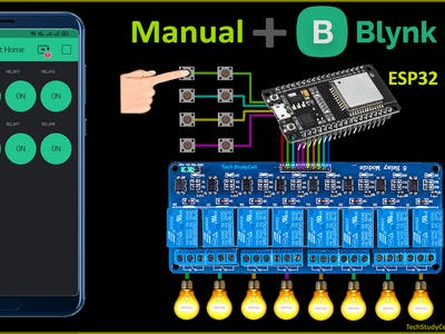Home Automation System Using Blynk & ESP32 IoT Project 2021