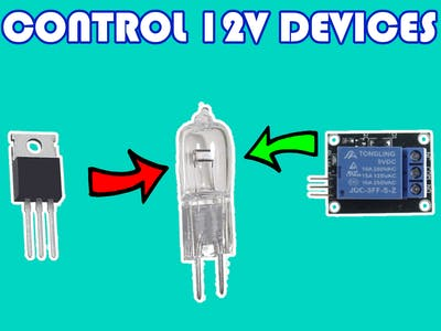 Tutorial on how to control 12V Devices with Arduino