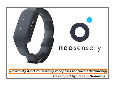 Proximity Alert to Sensory receptors for Social distancing