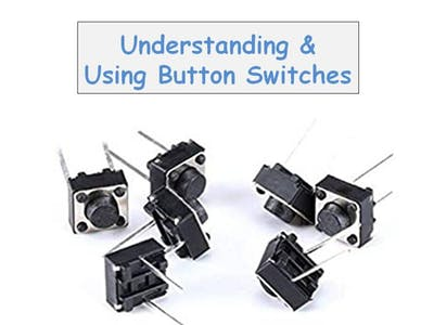 Understanding and Using Button Switches