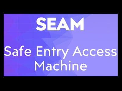 SEAM [Safe-Entry Access Machine]