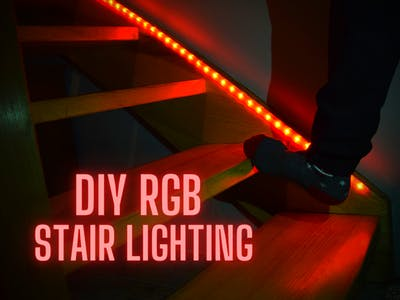 Stair Lights - DIY, RGB, Automatic