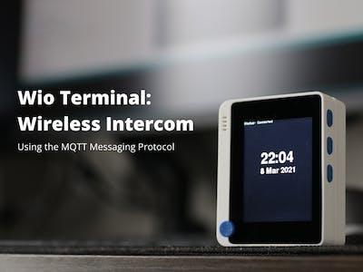 Build an MQTT Intercom with Wio Terminal