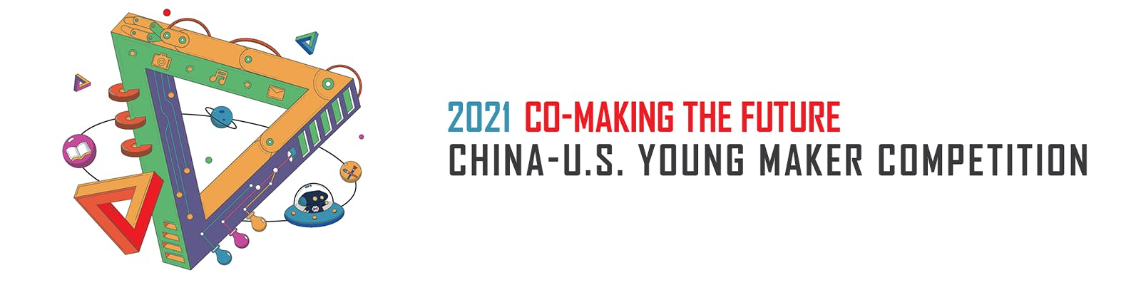 2021 China-US Young Maker Competition