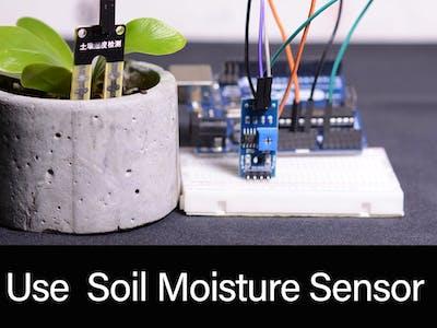 How to use Soil moisture Sensor