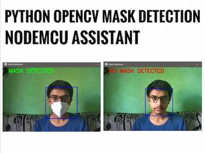 Python OpenCV NodeMCU Mask Detection