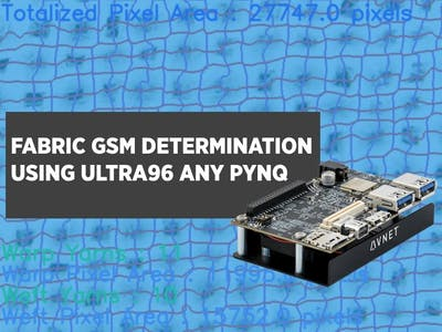 Fabric GSM Determination Using Ultra96 + PYNQ