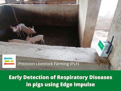 Early Pigs' Respiratory Disease Detection Using Edge Impulse