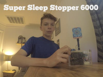 Super Sleep Stopper 6000