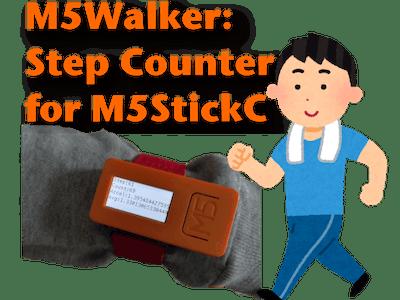 M5Walker: Step counter for M5StickC