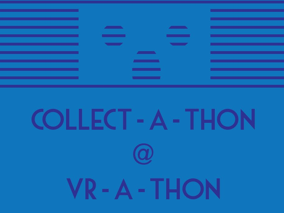 Collect-a-thon at the VR-a-thon!