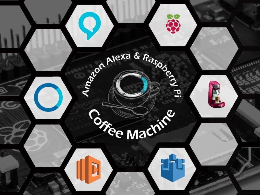 Coffee Machine: Amazon Alexa & Raspberry Pi