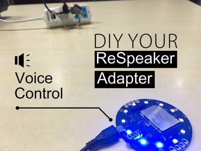 DIY Your ReSpeaker Voice Control
