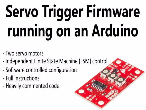 Servo Trigger Firmware on Arduino