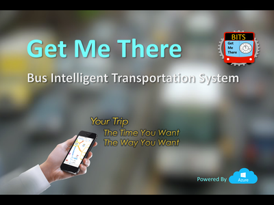 Get Me There - Bus Intelligent Transportation System (BITS)