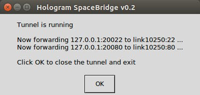 SpaceBridge client is now forwarding SSH and HTTP ports to the robot