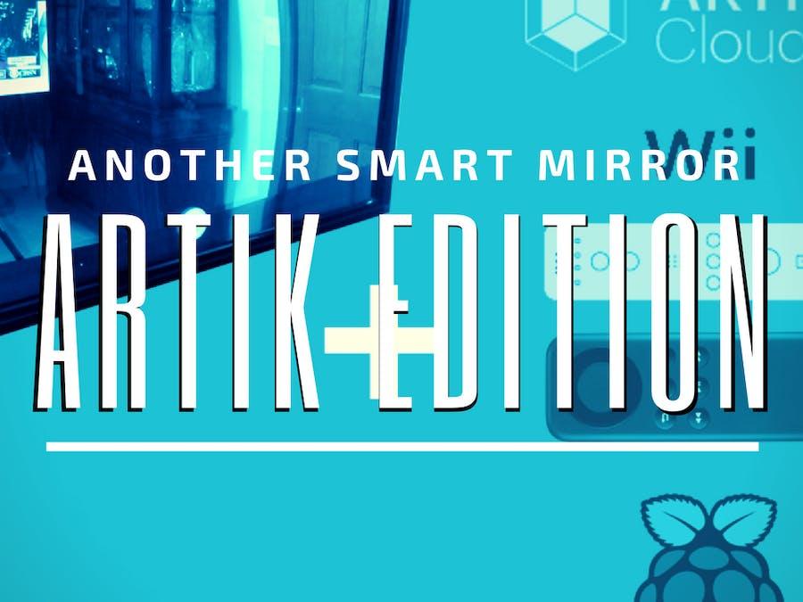 Another Smart Mirror - Artik Cloud Edition