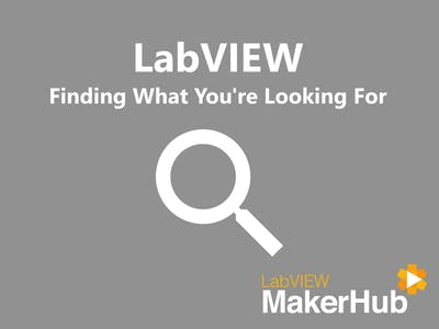 LabVIEW Basics - 06 | Finding What You're Looking For
