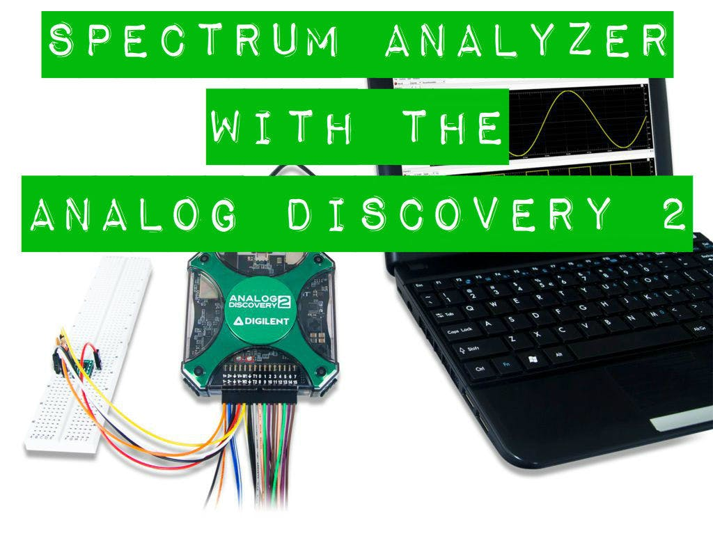 Using the Spectrum Analyzer with the Analog Discovery 2