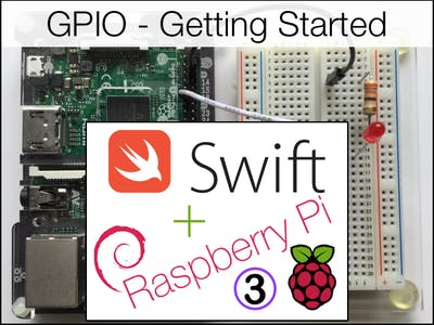 Swift 3.0 for Raspberry Pi! GPIO - Getting Started