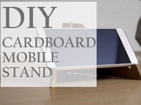DIY Cardboard Mobile Stand