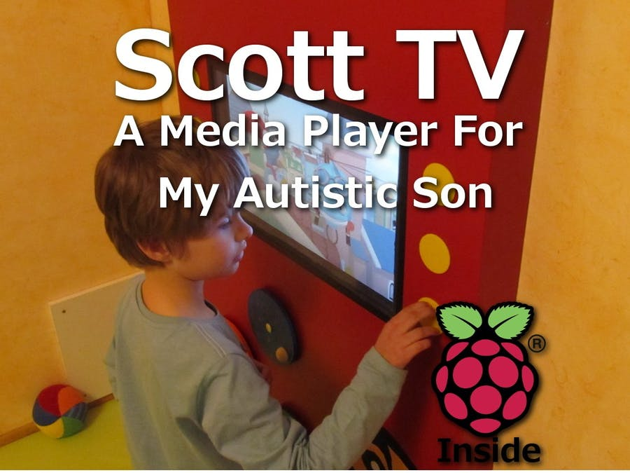 ScottTV: A Simple Media Player For My Autistic Son