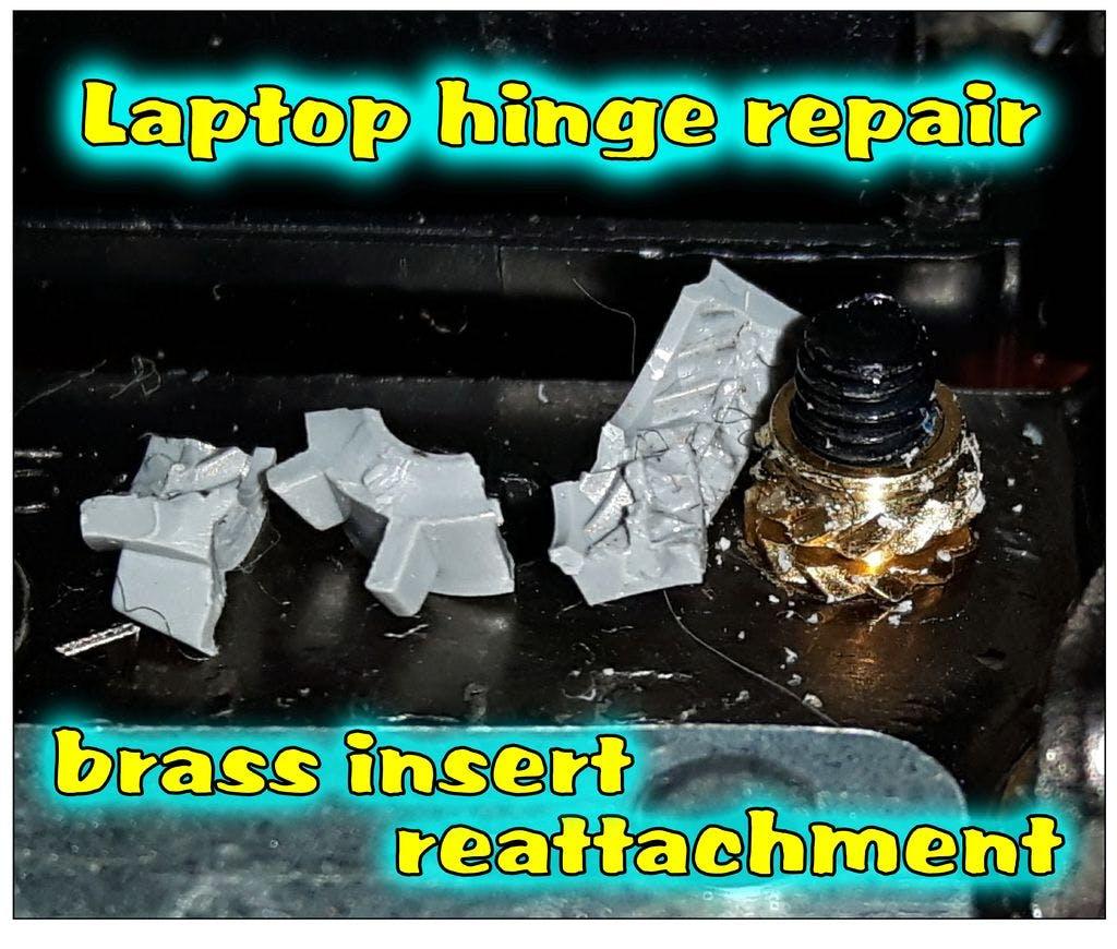 Laptop Hinge Repair: Brass Insert Reattachment