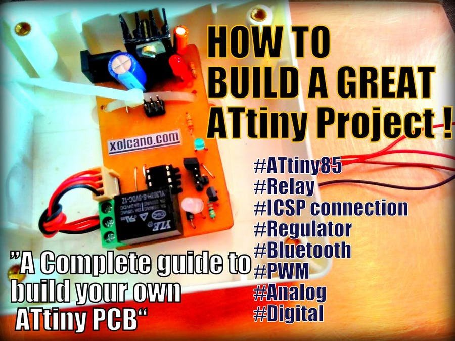 A Complete Guide to Build your Own ATtiny85 Project PCB
