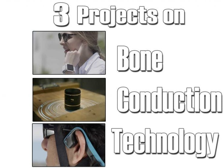 3 Projects Using Bone Conduction - Hackster io
