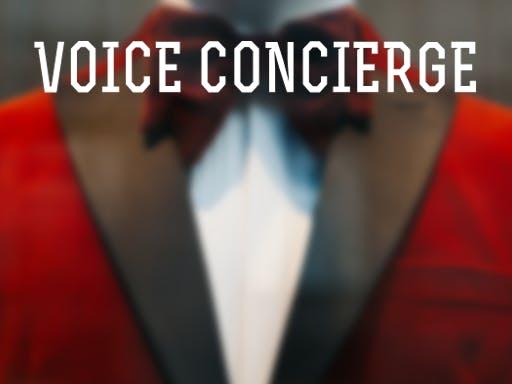 Voice Concierge