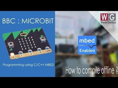 Programming using C/C++ (Offline IDE Setup) | BBC Microbit