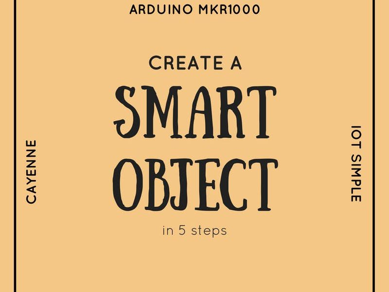 Getting Started With Arduino MKR1000 & Cayenne