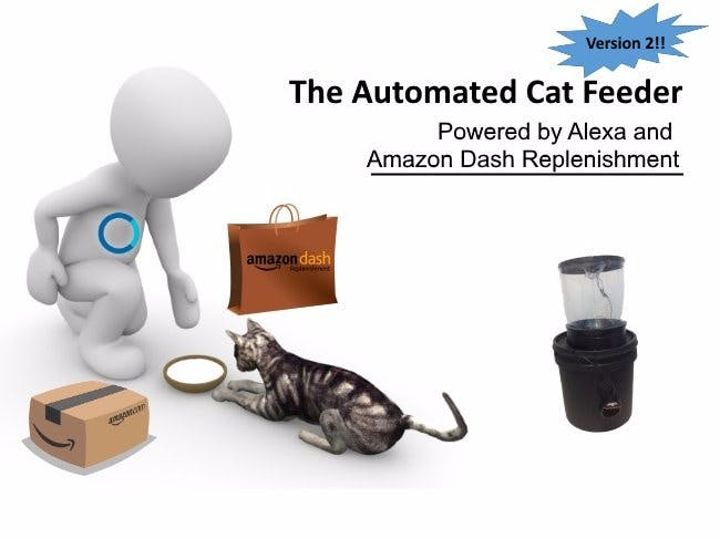 Automated Cat Feeder with Alexa and Amazon Dash