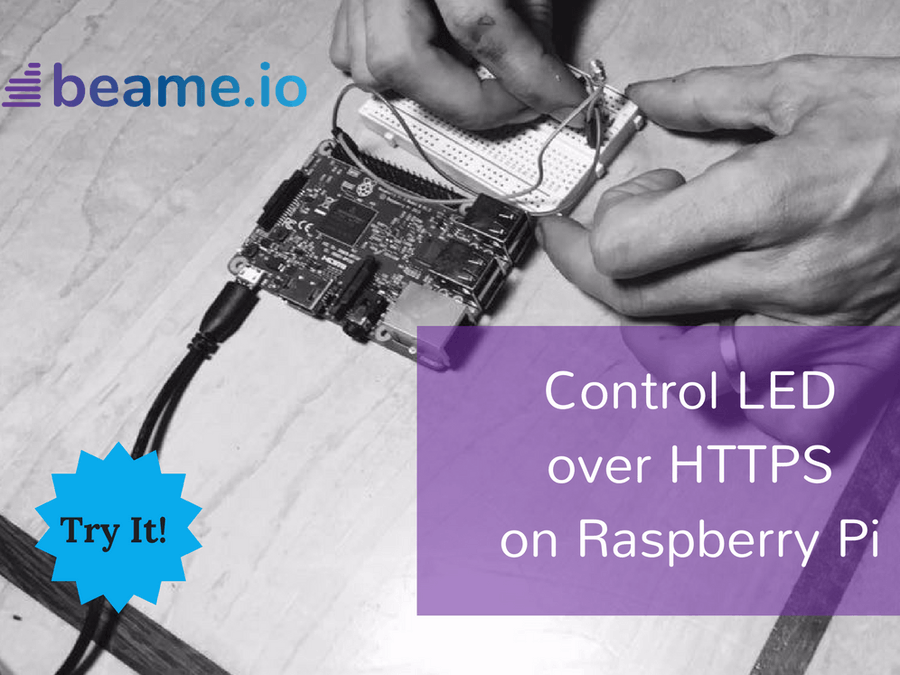 Toggle an LED with Real HTTPS to Raspberry PI - No Public IP