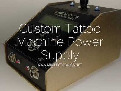 Custom Tattoo Machine Power Supply