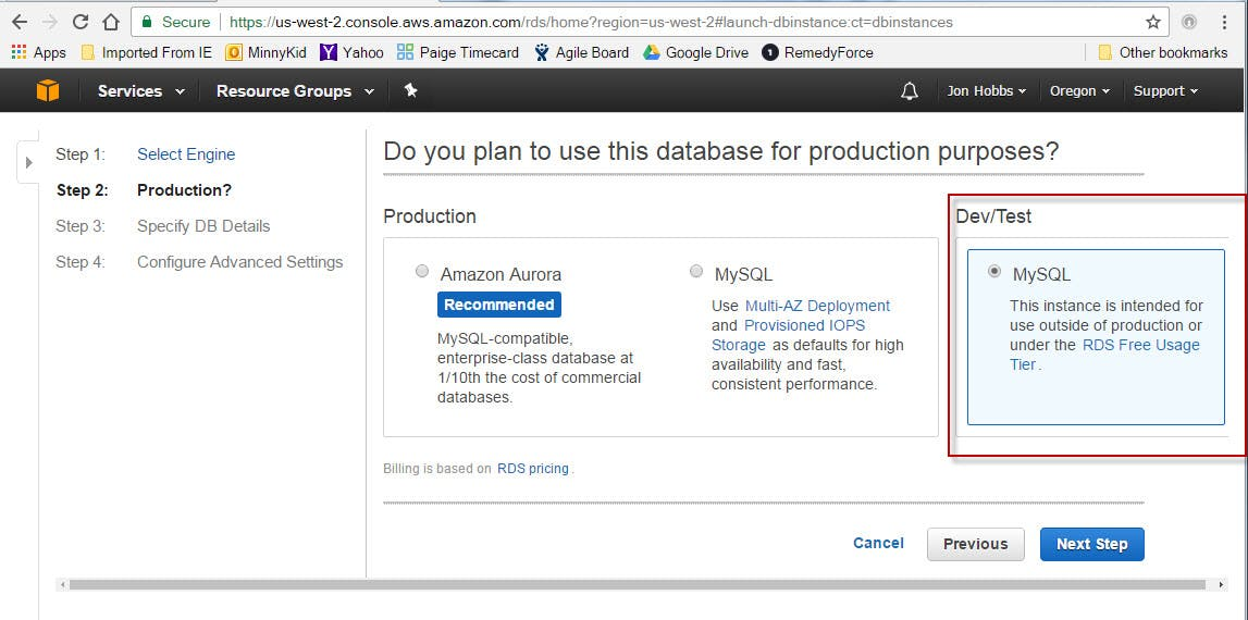 "For home/personal use, a non-production database is fine.  Select the ""MySQL"" option in the Dev/Test category"