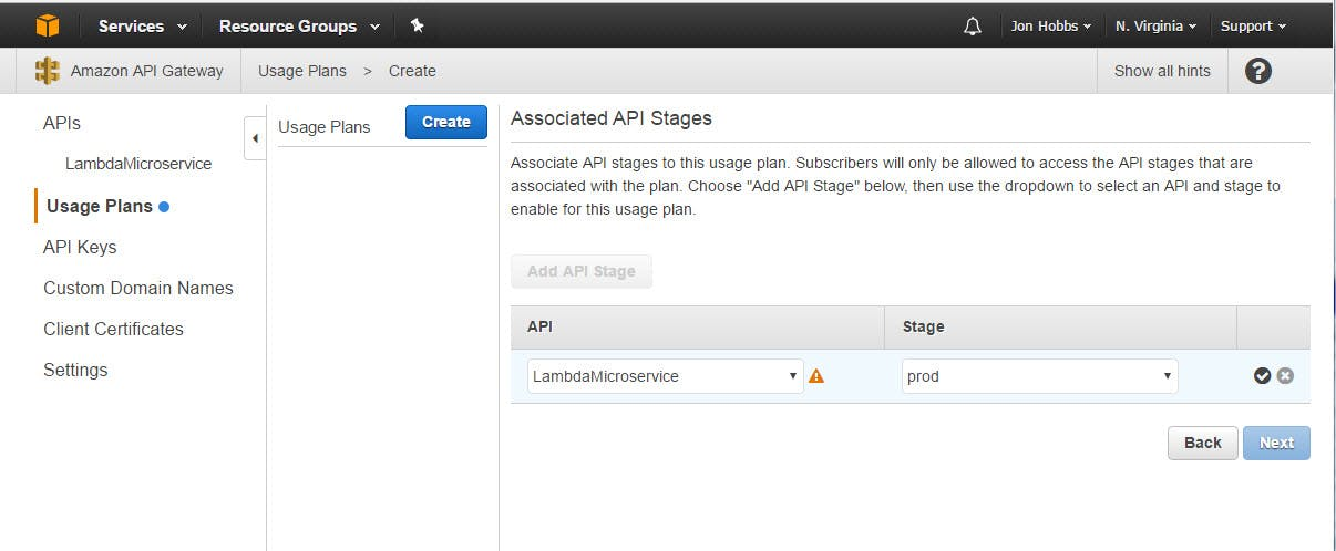 "Select your API from the dropdown, then select the stage.  You should only have a ""prod"" stage at this point.  Click the check box at the end of the row, then click the ""Next"" button."