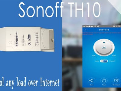 Home Appliances Control Using SONOFF TH10 | Getting Started