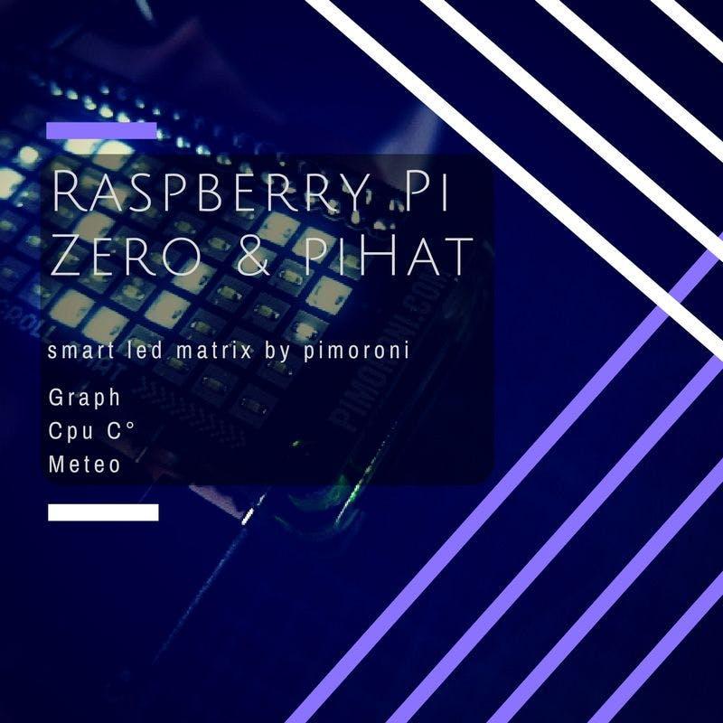 Play With Raspberry Pi ZERO and PHat