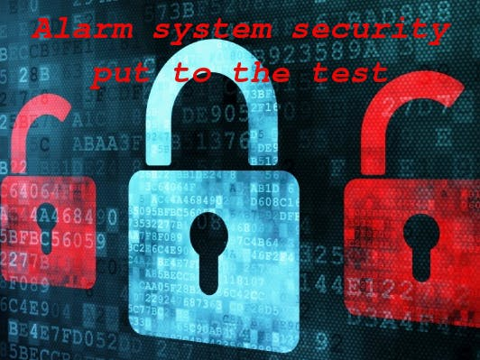 Alarm System Security Put to the Test