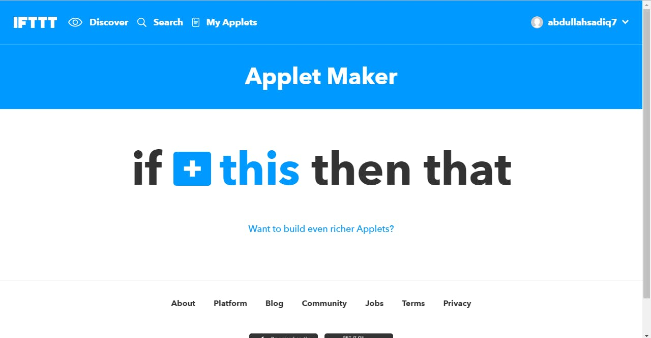 Go to the IFTTT website and go in My Applets