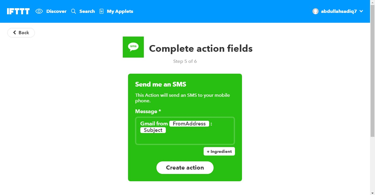 """You can modify the SMS you receive on your phone using Ingredients. Then click """"Create Action"""" and then """"Finish"""""""