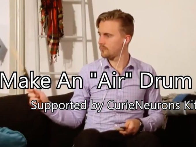 "Make an ""Air"" Drum Kit with Curie Nano"