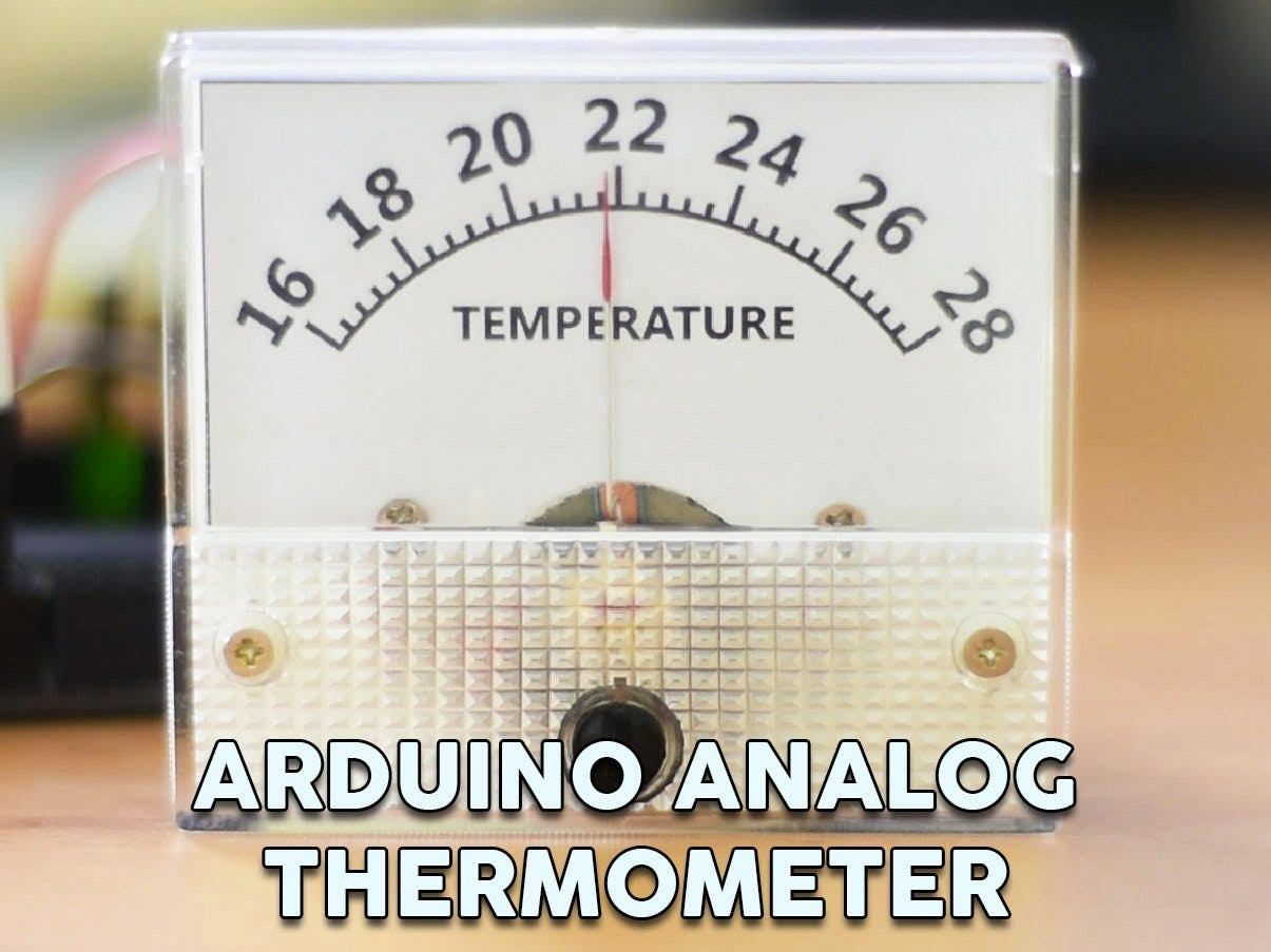 Arduino DIY Analog Thermometer