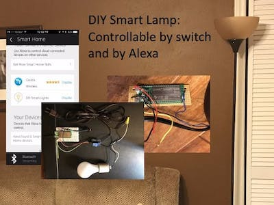 DIY Smart Lamp - Controlled by Toggle Switch and Alexa