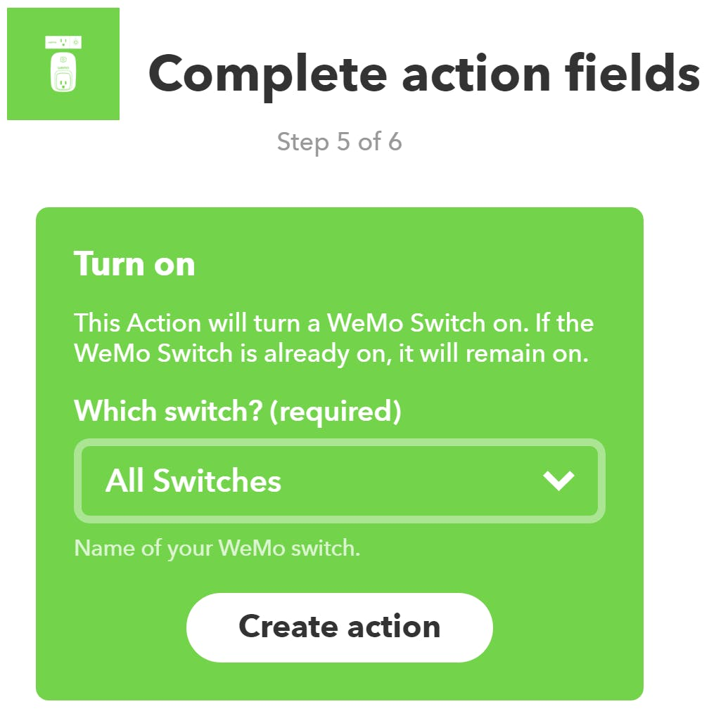 """Pick the switch(es) you'd like to use from the dropdown then click """"Create action"""""""